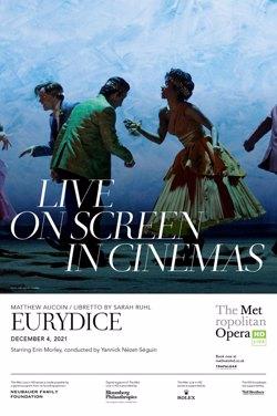 The MET Opera Live 2021-22: Eurydice poster