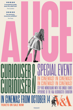 The V&A presents Alice : Curiouser And Curiouser poster