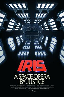 IRIS: A Space Opera by Justice poster