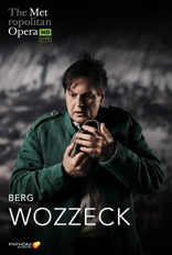 Metropolitan Opera: Wozzeck movie poster