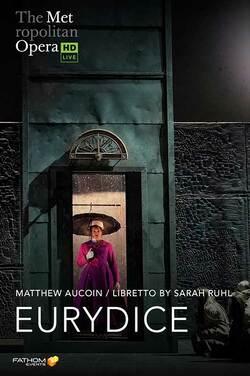 Met Op: Live in HD Eurydice (2021) poster